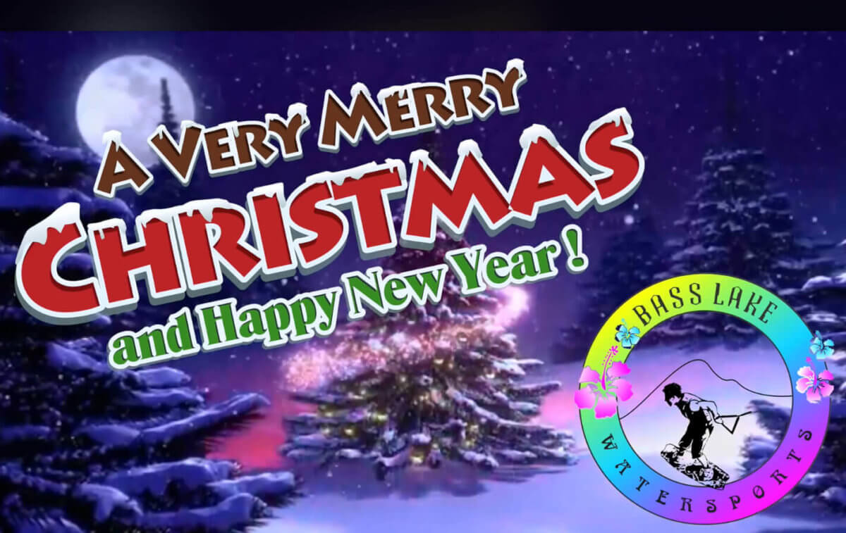 merry christmas and a happy new year from bass lake watersports 2017 2018 bass lake boat rentals bass lake watersports 2017