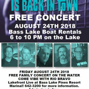 RIO BRAVO LIVE at Bass Lake Boat Rentals Pines Resort Marina August 24th 2018