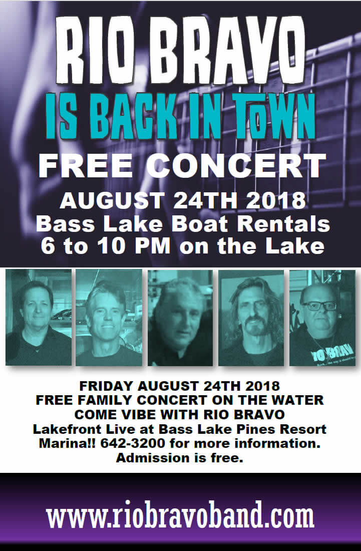 Rio Bravo Live at Bass Lake Boat Rentals Pines Resort Marina
